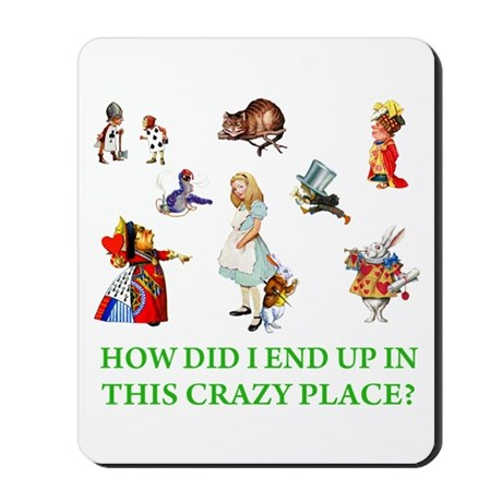 THIS CRAZY PLACE Mousepad