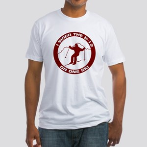 I Skied The K-12 On One Ski Fitted T-Shirt