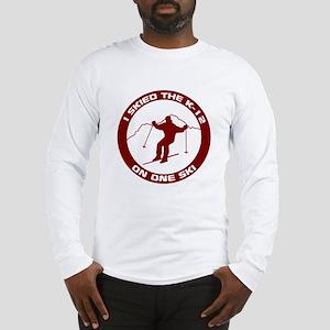 I Skied The K-12 On One Ski Long Sleeve T-Shirt