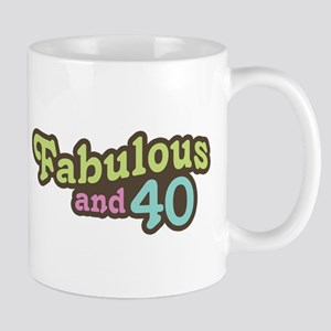 Fabulous and 40 Mug