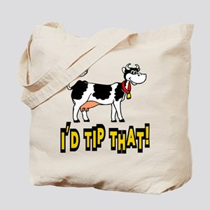 I'd Tip That Cow Tote Bag