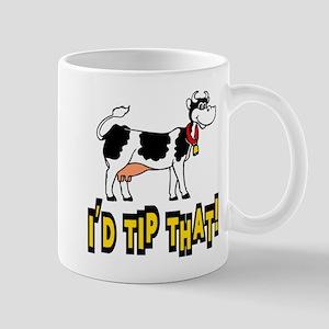 I'd Tip That Cow Mug