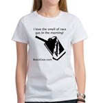 I love the smell of race gas Women's T-Shirt