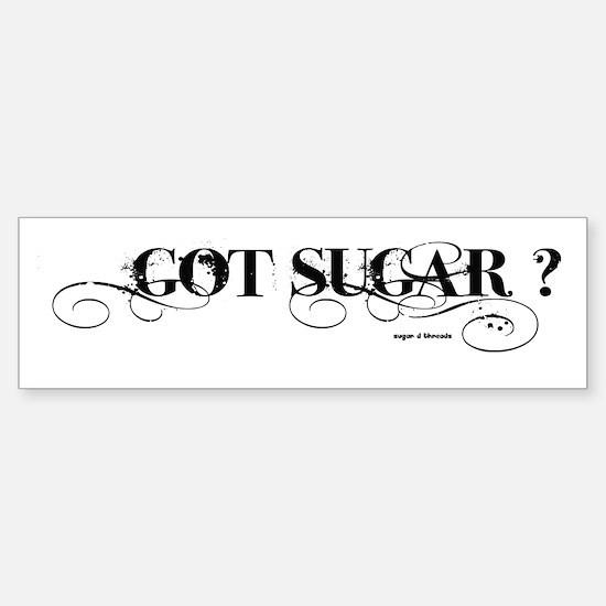 got sugar? Sticker (Bumper)