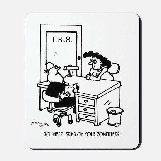 Tax Cartoon 3738 Mousepad