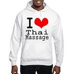 I love Thai Massage Hooded Sweatshirt