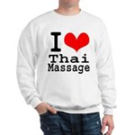 I love Thai Massage Sweatshirt