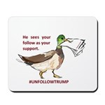unfollowtrump Mousepad