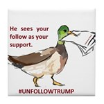 unfollowtrump Tile Coaster
