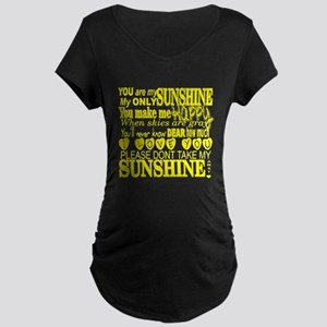 You Are My Sunshine Typography Maternity T-Shirt