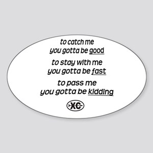 Catch Me - Oval Sticker