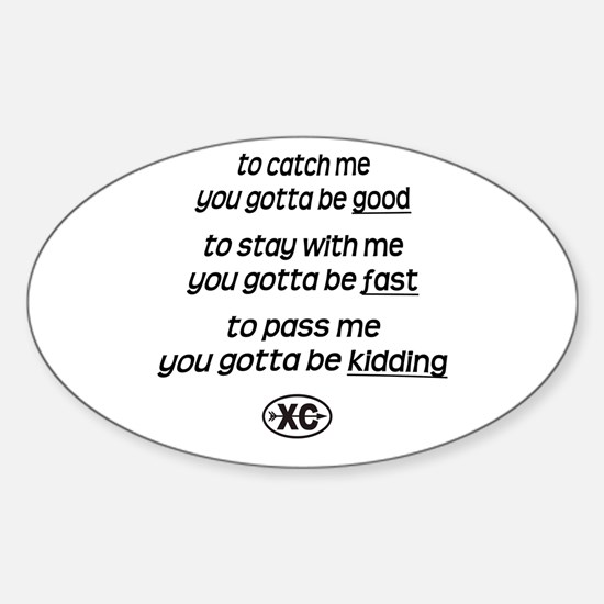 Catch Me - Oval Decal