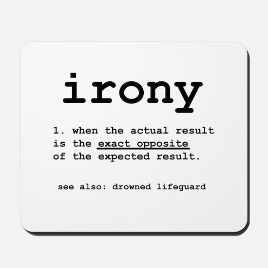 Irony Mousepad