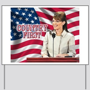 Country First Yard Sign