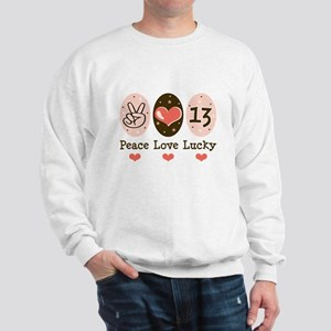 Peace Love Lucky 13 Sweatshirt
