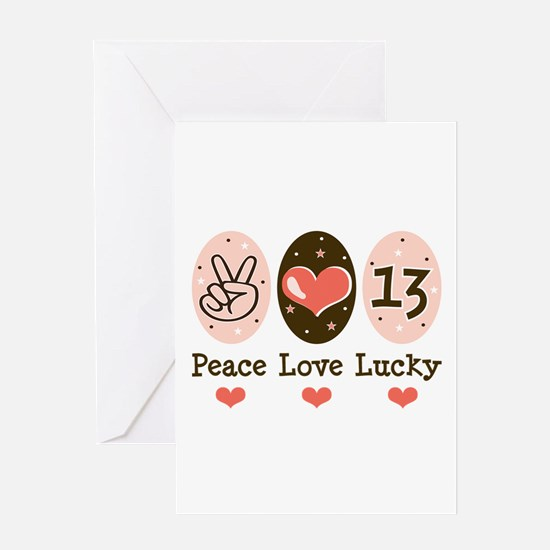 Peace Love Lucky 13 Greeting Card