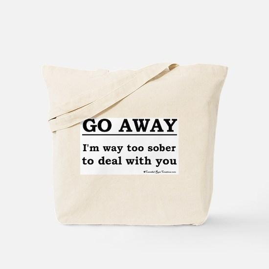 Too Sober Tote Bag