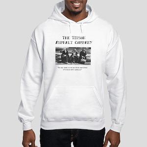 Titson Asphalt Company Hooded Sweatshirt
