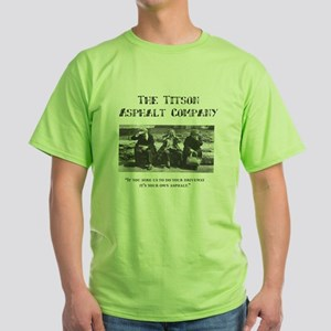Titson Asphalt Company Green T-Shirt