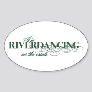 Riverdancing on the Inside Oval Sticker