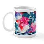 Quit Abusing Drugs Healing Elixir Mug