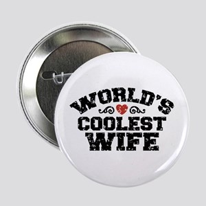 """World's Coolest Wife 2.25"""" Button"""