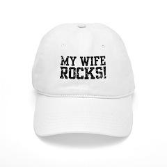 My Wife Rocks Baseball Cap