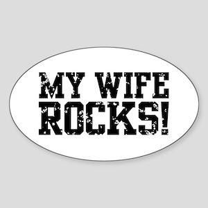 My Wife Rocks Sticker (Oval)