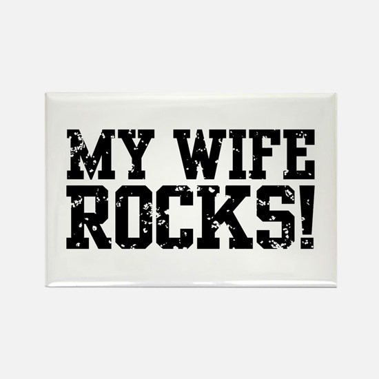 My Wife Rocks Rectangle Magnet