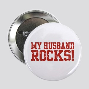 "My Husband Rocks 2.25"" Button"