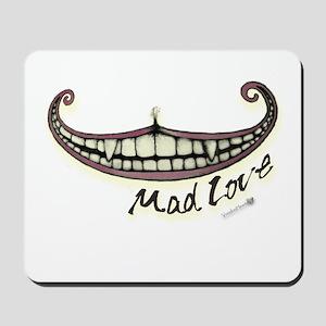 MAD Love Mousepad