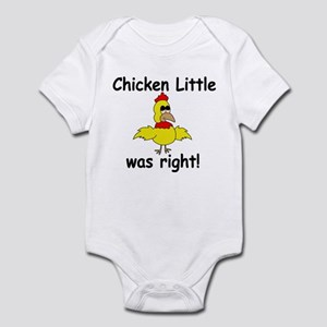 Chicken Little Was Right Infant Bodysuit