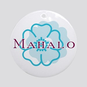 Mahalo Round Ornament
