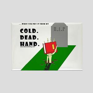 Cold Dead Hands Rectangle Magnet