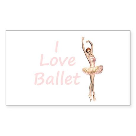 I love ballet Rectangle Sticker
