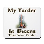 My Yarder Mousepad