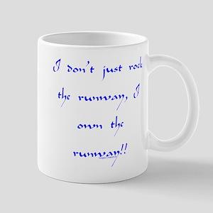 Own The Runway Mug