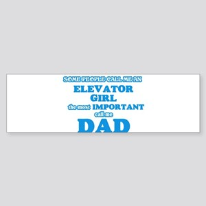 Some call me an Elevator Girl, the Bumper Sticker