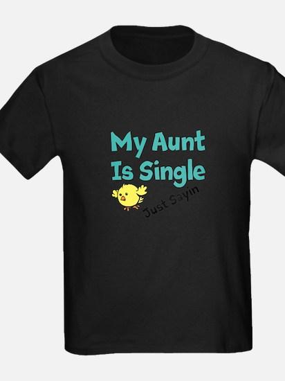 Single Aunt T-Shirt