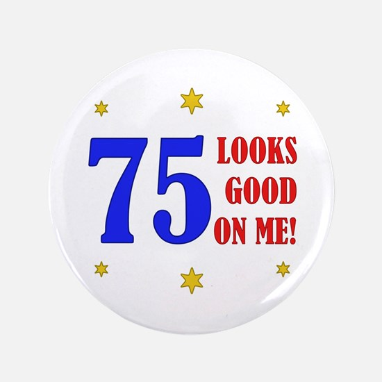 "Fun 75th Birthday 3.5"" Button"