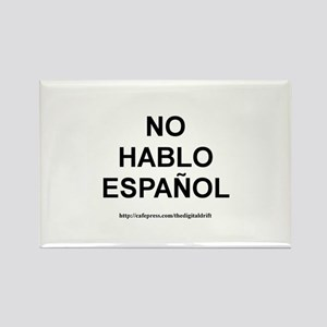 I Don't Speak Spanish Rectangle Magnet