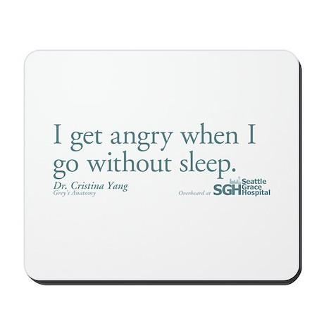 I get angry... - Grey's Anato Mousepad