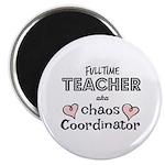 Teacher Aka Chaos Coordinator Magnet Magnets