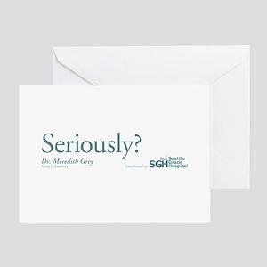 Seriously? - Grey's Anatomy Greeting Card