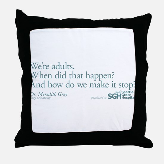 We're Adults - Grey's Anatomy Quote Throw Pillow