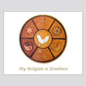 """Interfaith """"My Religion is Kindness"""" Small Poster"""