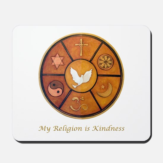 "Interfaith ""My Religion is Kindness"" Mousepad"