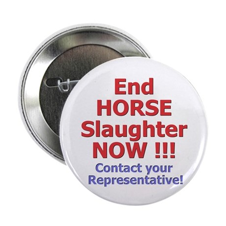 """Stop Horse Slaughter 2.25"""" Button (100 pack)"""