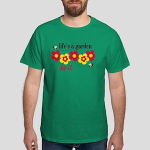 Life's A Garden Dark T-Shirt
