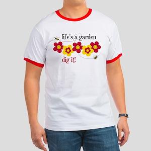 Life's A Garden Ringer T